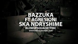 Bazzuka ft Agresioni - Ska Ndryshime (Official Video HD)