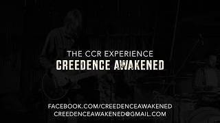 Creedence Awakened - The CCR Experience