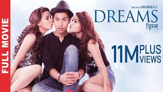 DREAMS | New Nepali Superhit Full Movie 2016/2073 | Anmol KC, Samragyee RL Shah