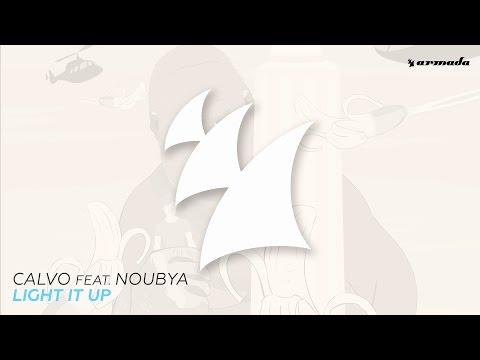 Calvo feat. Noubya - Light It Up (Extended Mix)