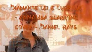 Daniel Rays - Diamante lei e luce lui
