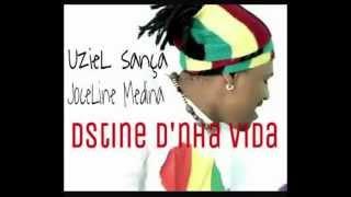 Uziel Sança - Dstine D'nha Vida Feat.Joceline Medina