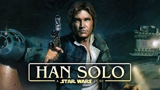 """Han Solo's Real Name May Not Be """"Han Solo"""" After All! - Han Solo Star Wars Movie News"""