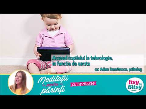 Accesul copilului la tehnologie, in functie de varsta