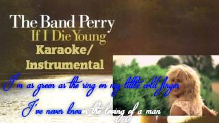 The Band Perry- If I die young (Karaoke/Instrumental)(Official)