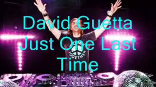David Guetta Just One Last Time  LYRICS