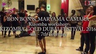KIZOMBA GOLD DUBAI FESTIVAL  2016: BON BON & MARYAMA workshop