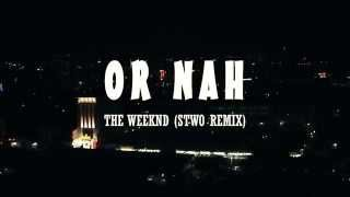 OR NAH - The Weeknd (STWO Remix) || KellB Choreography