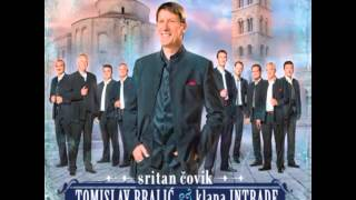 Tomislav Bralić i klapa Intrade- Što bi moja duša bila (OFFICAIAL AUDIO)