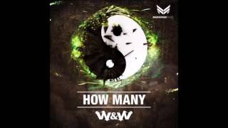 W&W How Many
