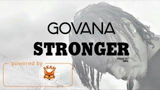 Govana - Stronger [Blue River Riddim] April 2017