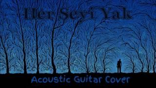 Duman | Sezen Aksu - Her Şeyi Yak | Μια πίστα από φώσφορο ( Guitar Cover )