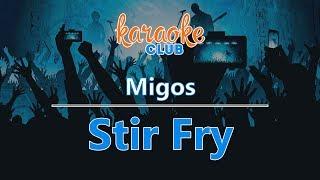 Migos - Stir Fry (Karaoke Version)