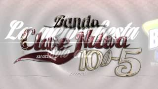 Banda clave nueva 100/5 en EL BICHOS zacualpan nay. 7 septiembre 2013