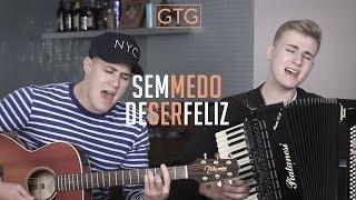 Zezé di Camargo e Luciano - Sem medo de ser feliz (ClássicosGTG)