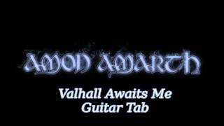 Amon Amarth  -  Valhall Awaits Me - Guitar TAB