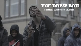 YCE Drew Boii -  Hustlers Ambition Remix (Official Video)