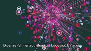 Divenire (SirHertzog Remix) - Ludovico Einaudi
