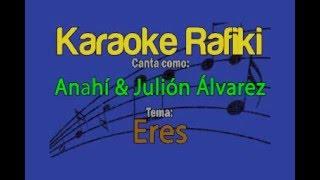 Anahí & Julión Álvarez - Eres Karaoke Demo
