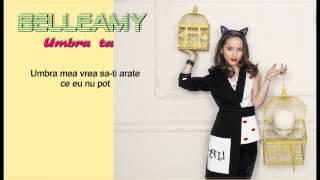 Belleamy - Umbra ta (Official Video Lyrics)