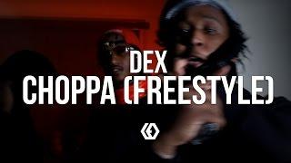 "Dex Osama - ""Choppa"" (Free Style)"