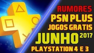 Jogos Grátis da PSN Plus mês JUNHO de 2017 [ Rumores ]