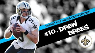 Chris Simms' Top 40 QBs: Drew Brees barely makes Top 10 | Chris Simms Unbuttoned | NBC Sports