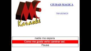 Tan Biónica | Ciudad mágica | MC Karaoke