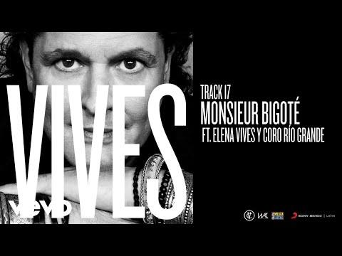 Monsieur Bigote Ft Elena Vives Rio Grande Music School Chorus de Carlos Vives Letra y Video