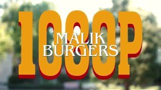 Malik Burgers - 1080p (Official Video)