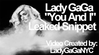 You And I - Lady Gaga (New Snippet 2011) HQ