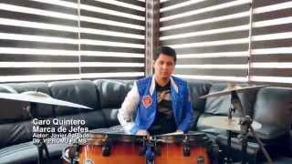 Marca De Jefes - Caro Quintero (Video Oficial 2014)