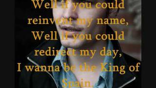 King Of Spain (The Tallest Man On Earth) Psych Song Project
