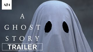A Ghost Story | Official Trailer HD | A24