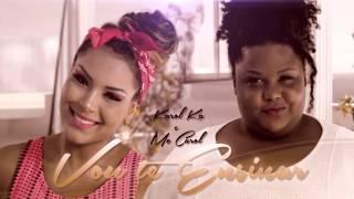 Karol Ka e MC Carol - Vou Te Ensinar (Audio)