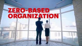 Zero-Based Organization