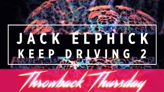 Jack Elphick - Keep Driving 2