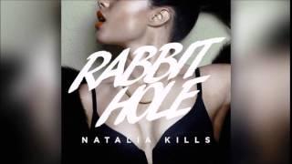 Natalia Kills   Rabbit hole Male version