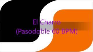 El Charro (Pasodoble 60 BPM)