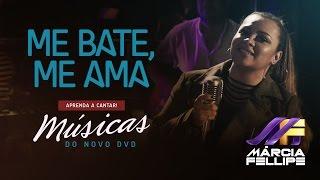 Márcia Fellipe - ME BATE, ME AMA | Prévia do DVD - Aprenda a Cantar