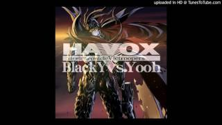 BlackY vs. Yooh - Havox