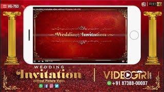 Best Wedding Invitation video without Pictures | VG-753