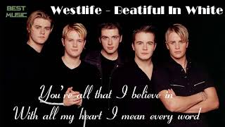 Westlife - Beautiful In White [Lyrics]   Best song at The Wedding