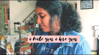 I hate you I love you by Gnash ( Explicit Cover )
