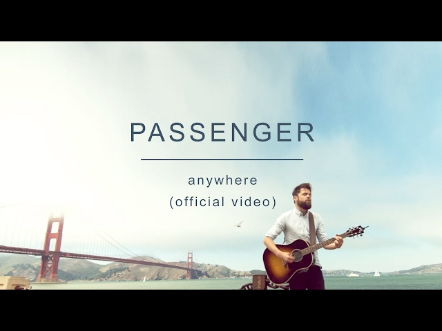 "Video de ""Anywhere"" de Passenger"