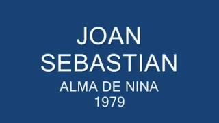 Joan Sebastian   Alma de niña