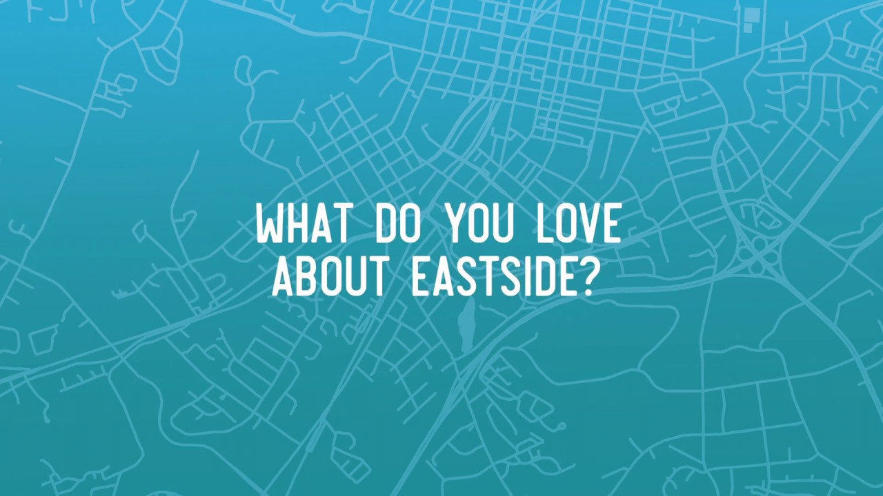 What do you love about Eastside?