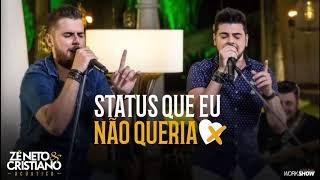 """Zé Neto e Cristiano   Status Que Eu Não Queria """"Download & letra."""""""