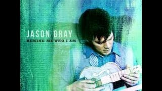 Remind Me Who I Am Jason Gray Lyrics