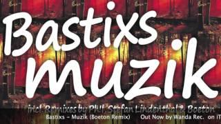 Bastixs - Muzik(Boeton Remix) on Wanda Rec.[14.12.15]